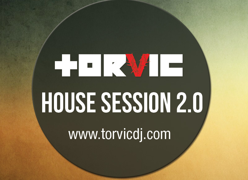 Torvic – House Session 02