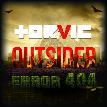 Torvic – Outsider / ERROR 404